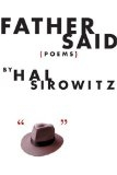 Father Said: Poems - Hal Sirowitz