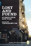 Lost and Found: Stories from New York (Vol. 2)  (Mr. Beller\'s Neighborhood) - Thomas Beller