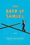 The Book of Samuel: A Novel - Erik Raschke