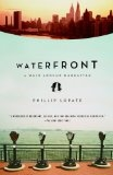 Waterfront: A Walk Around Manhattan - Phillip Lopate