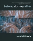 Before, During, and After: Poems - Hal Sirowitz