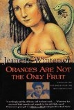 Oranges Are Not the Only Fruit - Jeanette Winterson