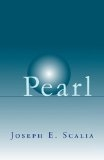 Pearl: A New Chapter in an Old Story - Joseph E. Scalia